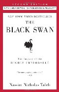 Black Swan. The Impact of the Highly Improbable