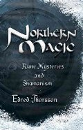 Northern Magic: Rune Mysteries & Shamanism (Llewellyn's World Magic Series) Northern Magic