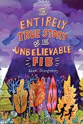 Entirely True Story of the Unbelievable FIB, The