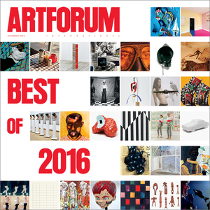 ARTFORUM, issue DECEMBER 2016, VOL. 55, NO. 4