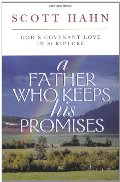Father Who Keeps His Promises: God's Covenant Love in Scripture, A