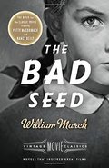 Bad Seed: A Vintage Movie Classic, The