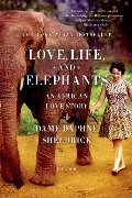 Love, Life, and Elephants: An African Love Story