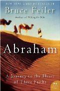 Abraham: A Journey to the Heart of Three Faiths (P.S.)