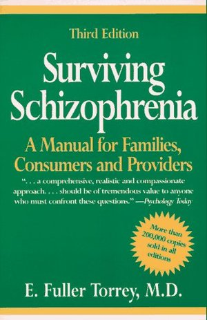 Survivng Schizophrenia 3e