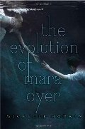 Evolution of Mara Dyer (The Mara Dyer Trilogy), The