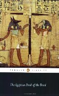 Egyptian Book of the Dead (Penguin Classics), The