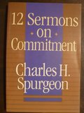 12 Sermons on Commitment