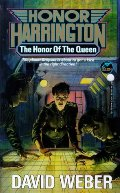 Honor of the Queen (Honor Harrington Series, Book 2), The