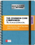 Common Core Companion: The Standards Decoded, Grades 3-5: What They Say, What They Mean, How to Teach Them (Corwin Literacy), The