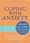 Coping with Anxiety: 10 Simple Ways to Relieve Anxiety, Fear & Worry
