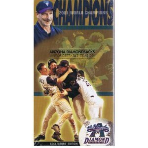 2001 World Champions: Arizona Diamondbacks Unforgettable Season