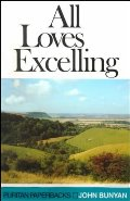 All Loves Excelling: The Saints' Knowledge Of Christ's Love (Puritan Paperbacks)