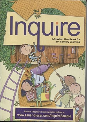 Inquire - A Student Handbook for 21st Century Learning - Elementary Edition (Grades 4-5) (2013-05-03)