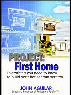 Project: First Home Everything You Need to Know to Build Your House from Scratch