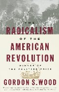 Radicalism of the American Revolution, The