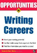 Opportunities in Writing Careers (Opportunities In...Series)