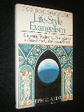 Life-Style Evangelism: Crossing Traditional Boundaries to Reach the Unbelieving World