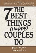 7 Best Things Happy Couples Do...plus one, The