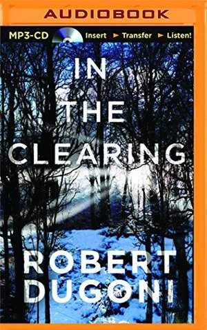 In the Clearing (The Tracy Crosswhite Series) MP3 Audio, Unabridged, Audiobook