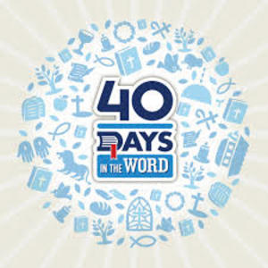 40 Days in the Word - Rick Warren - 6 sessions