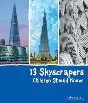 13 Skyscrapers Children Should Know (13 Series)