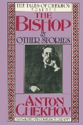 Bishop and Other Stories (The Tales of Chekhov), The