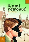 Ami Retrouve (Folio Junior) (French Edition)