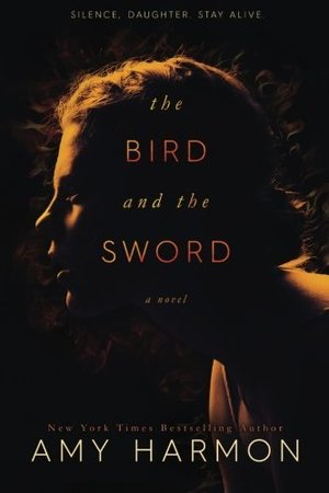 Bird and the Sword, The