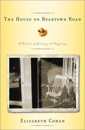 House on Beartown Road: A Memoir of Learning and Forgetting, The