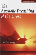 Apostolic Preaching Of The Cross, The