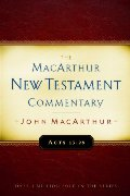 Acts 13-28: New Testament Commentary (Macarthur New Testament Commentary Serie)