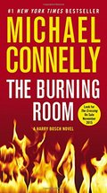 Burning Room (A Harry Bosch Novel), The