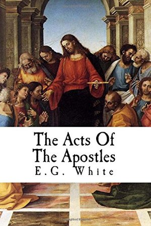 Acts Of The Apostles: The Conflict of The Ages Series # 4, The