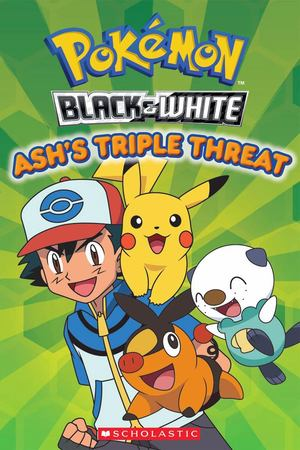 Ash's Triple Threat