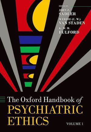 Oxford Handbook of Psychiatric Ethics, The [CONTACT SJOG LIBRARY TO BORROW]