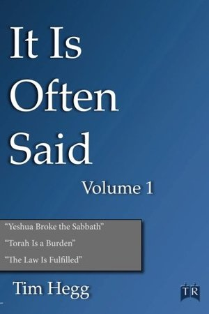It Is Often Said Volume 1: Comments and Comparisons of Traditional Christian Theology and Hebraic Thought