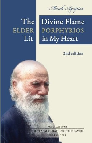 Divine Flame: Elder Porphyrios Lit in My Heart, The