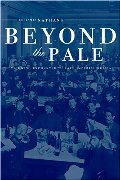 Beyond the Pale: The Jewish Encounter with Late Imperial Russia (Studies on the History of Society and Culture)