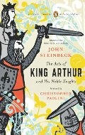 Acts of King Arthur and His Noble Knights: (Penguin Classics Deluxe Edition), The