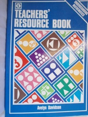 5 Teachers Resource Book (Understanding Mathematics)