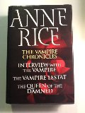 Vampire Chronicles: Interview with the Vampire / The Vampire Lestat / The Queen of the Damned, The