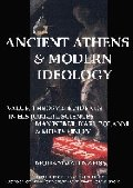 Ancient Athens and Modern Ideology. Value, Theory and Evidence in Historical Sciences: Max Weber, Karl Polanyi and Moses Finley (Bulletin Supplement)