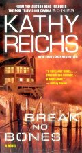Break No Bones: A Novel (Temperance Brennan Novels)