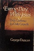 Every Day with Jesus: Daily Guidance for Daily Growth