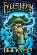 Fablehaven #2:  Rise of the Evening Star