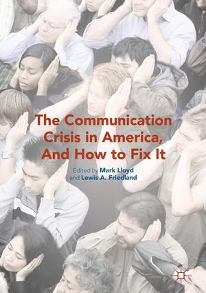 Communication Crisis in America, and How to Fix It, The