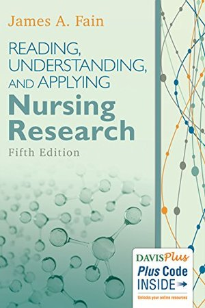 Reading, Understanding, and Applying Nursing Research [CONTACT SJOG LIBRARY TO BORROW]
