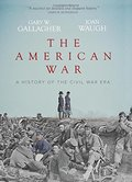 American War: A History of the Civil War Era, The