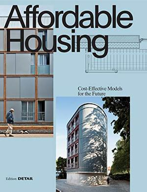 Affordable Housing: Cost-Efficient Models for the Future